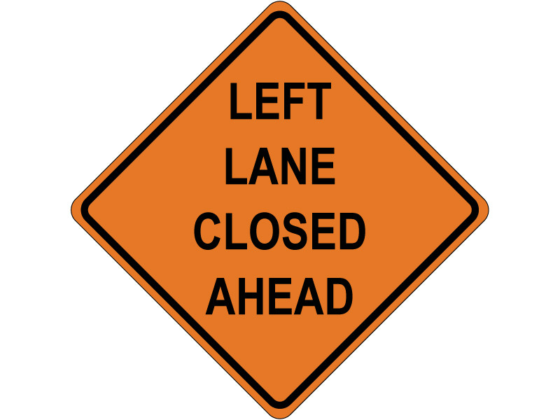 LEFT LANE CLOSED AHEAD
