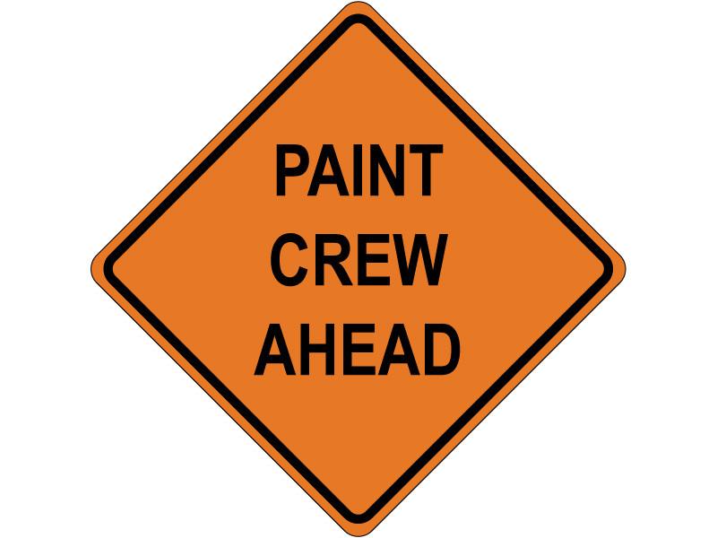 PAINT CREW AHEAD