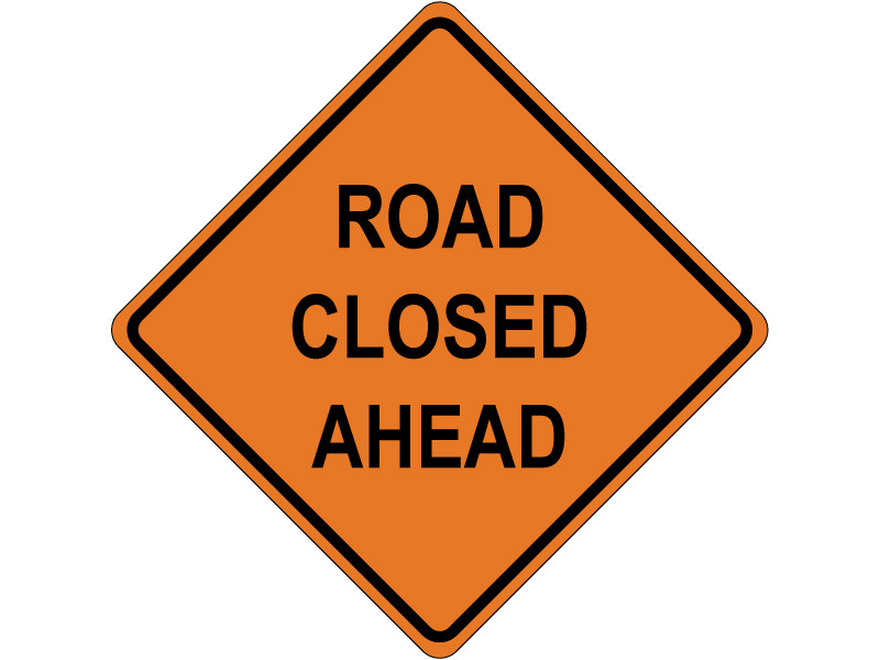 Road closed ahead roll up signs online store