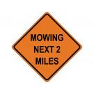 MOWING NEXT 2 MILES