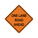 ONE LANE ROAD AHEAD